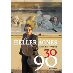 Kőbányai János: Heller Ágnes a Múlt és Jövőben 30/90