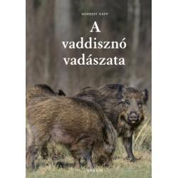Norbert Happ: A vaddisznó vadászata