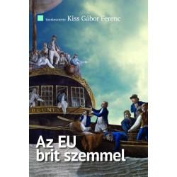 Kiss Gábor Ferenc: Az EU brit szemmel - A Review of the Balance of Competences brit tanulmánysorozat összegző kivonata