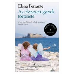 Elena Ferrante: Az elvesztett gyerek története - Nápolyi regények 4.