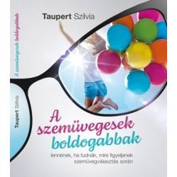 Taupert Szilvia: A szemüvegesek boldogabbak