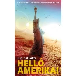 J. G. Ballard: Helló, Amerika!