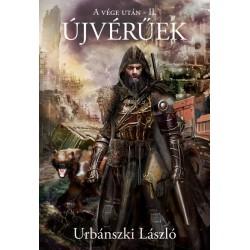 Urbánszki László: Újvérűek - A vége után II.