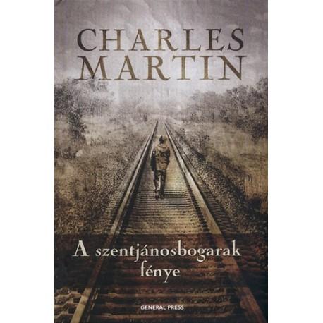 Charles Martin: A szentjánosbogarak fénye