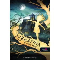 Robert Beatty: Szerafina és a Fekete Köpeny - Serafina 1.