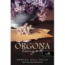 Martha Hall Kelly: Orgonalányok