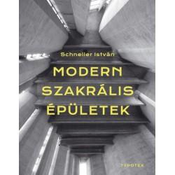 Schneller István: Modern szakrális épületek