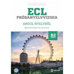 Bajnóczi Beatrix - Haavisto Kirsi: ECL próbanyelvvizsga angol nyelvből - 8 középfokú feladatsor - B2 szint (CD-vel)