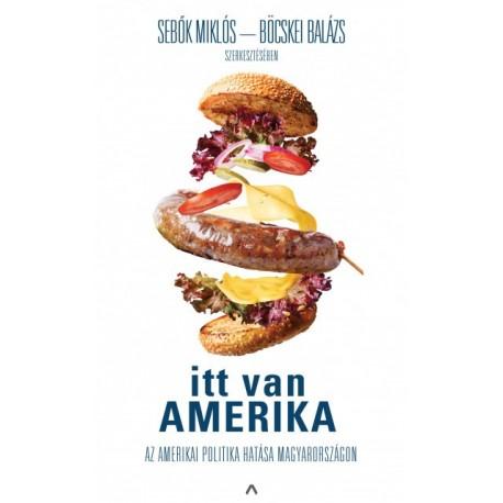 Böcskei Balázs - Sebők Miklós: Itt van Amerika