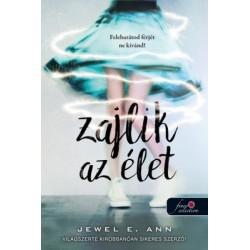 Jewel E. Ann: Zajlik az élet