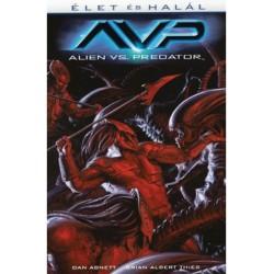 Dan Abnett - Brien Albert Thies: Alien vs. Predator - Élet és halál