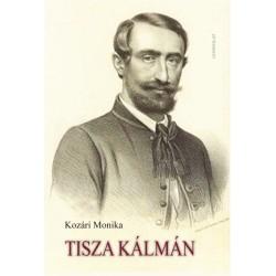 Kozári Monika: Tisza Kálmán