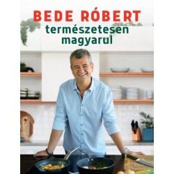 Bede Róbert: Természetesen magyarul
