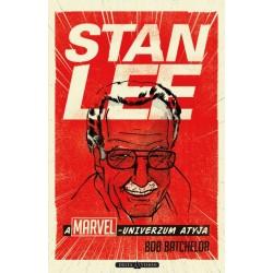 Bob Batchelor - Sárpátki Ádám: Stan Lee - A Marvel-univerzum atyja
