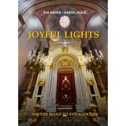 László Gábor - Nádor Éva: Joyful Lights - On The Road To Synagogues