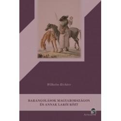 Wilhelm Richter: Barangolások Magyarországon és annak lakói közt