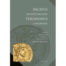 Pacatus dicsőítő beszéde Theodosius császárhoz