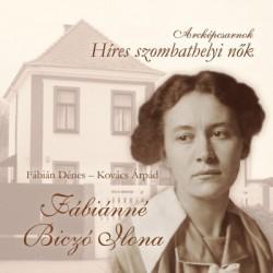 Fábián Dénes - Kovács Árpád: Fábiánné Biczó Ilona