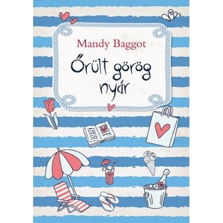 Mandy Baggot: Őrült görög nyár