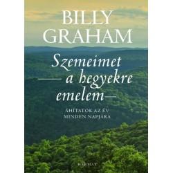 Billy Graham: Szemeimet a hegyekre emelem