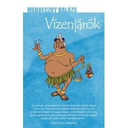 Medveczky Balázs: Vízenjárók