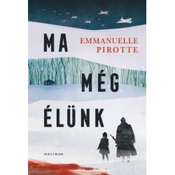Emmanuelle Pirotte: Ma még élünk