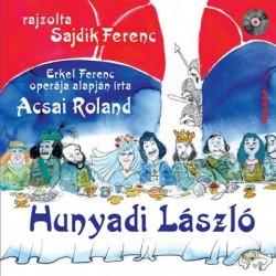 Acsai Roland: Hunyadi László - CD melléklettel