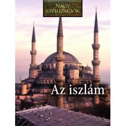 Daniel Gimeno: Nagy civilizációk - Az iszlám