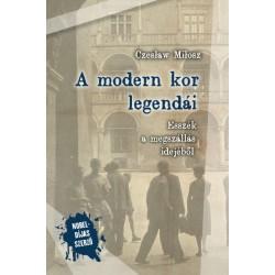 Czeslaw Milosz: A modern kor legendái - Esszék a megszállás idejéből