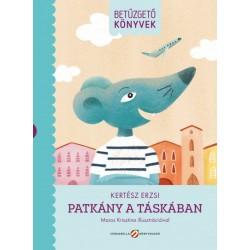 Kertész Erzsi: Patkány a táskában - Betűzgető könyvek