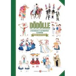 Lovász Andrea: Dödölle - Gyerekirodalmi és hagyományőrző kalendárium - Ünnepi receptekkel