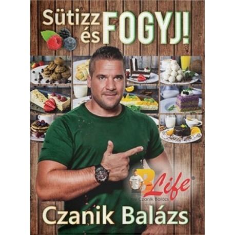 Czanik Balázs: Sütizz és fogyj!