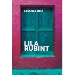 Széchey Rita: Lila rubint