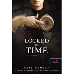Lois Duncan: Locked in Time - Időbe zárva