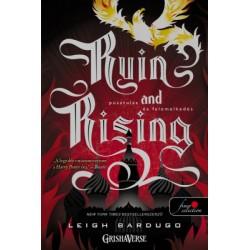 Leigh Bardugo: Ruin and Rising - Pusztulás és felemelkedés - kemény kötés - Grisha trilógia 3.