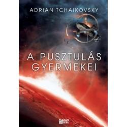 Adrian Tchaikovsky: A pusztulás gyermekei - Az idő gyermekei 2.