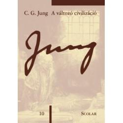 Carl Gustav Jung: A változó civilizáció