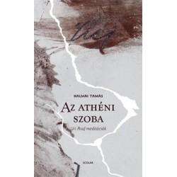 Halmai Tamás: Az athéni szoba - Uri Asaf-meditációk