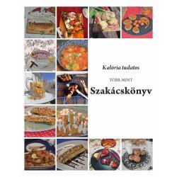 Kalória tudatos, több, mint szakácskönyv
