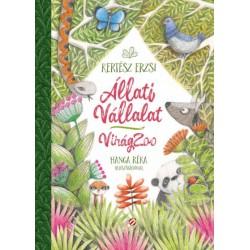 Kertész Erzsi: Állati Vállalat - VirágZoo
