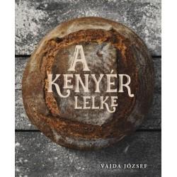 Vajda József: A kenyér lelke