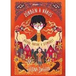 Helena Duggan: Zűrben a város