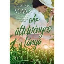 Sharon Maas: Az ültetvényes lánya