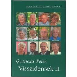 Gyuricza Péter: Visszidensek II.