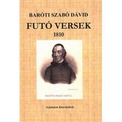 Baróti Szabó Dávid - Hubert Ildikó: Futó versek 1810