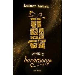 Leiner Laura: Mindig karácsony