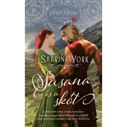 Sabrina York: Susana és a skót - Vörös Rózsa történetek