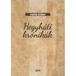 Pintér György: Hegyháti krónikák