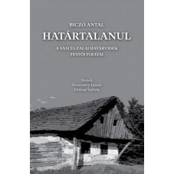 Biczó Antal - Devecsery László - Dobosi Valéria: Határtalanul - A vasi és zalai határvidék festői foltjai