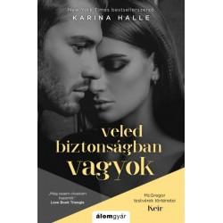 Karina Halle: Veled biztonságban vagyok - McGregor testvérek történetei - Keir